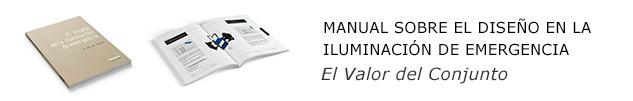 El diseño en la iluminación de emergencia : ¿Te gustaría tener el nuevo manual del diseño en la iluminación de emergencia?